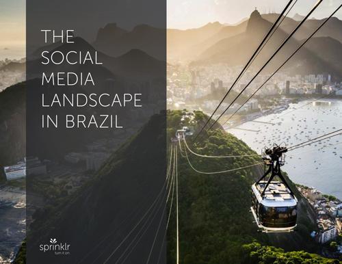 The Social Media Landscape in Brazil